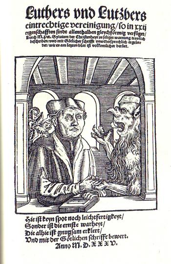 L'armoniosa unione tra Lutero e il diavolo, 1525.